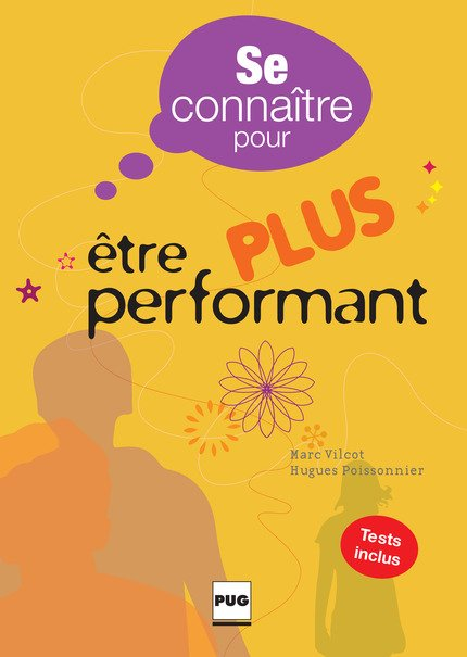 Etre plus performant De Marc Vilcot et Hugues Poissonier - PUG (Presses Universitaires de Grenoble)